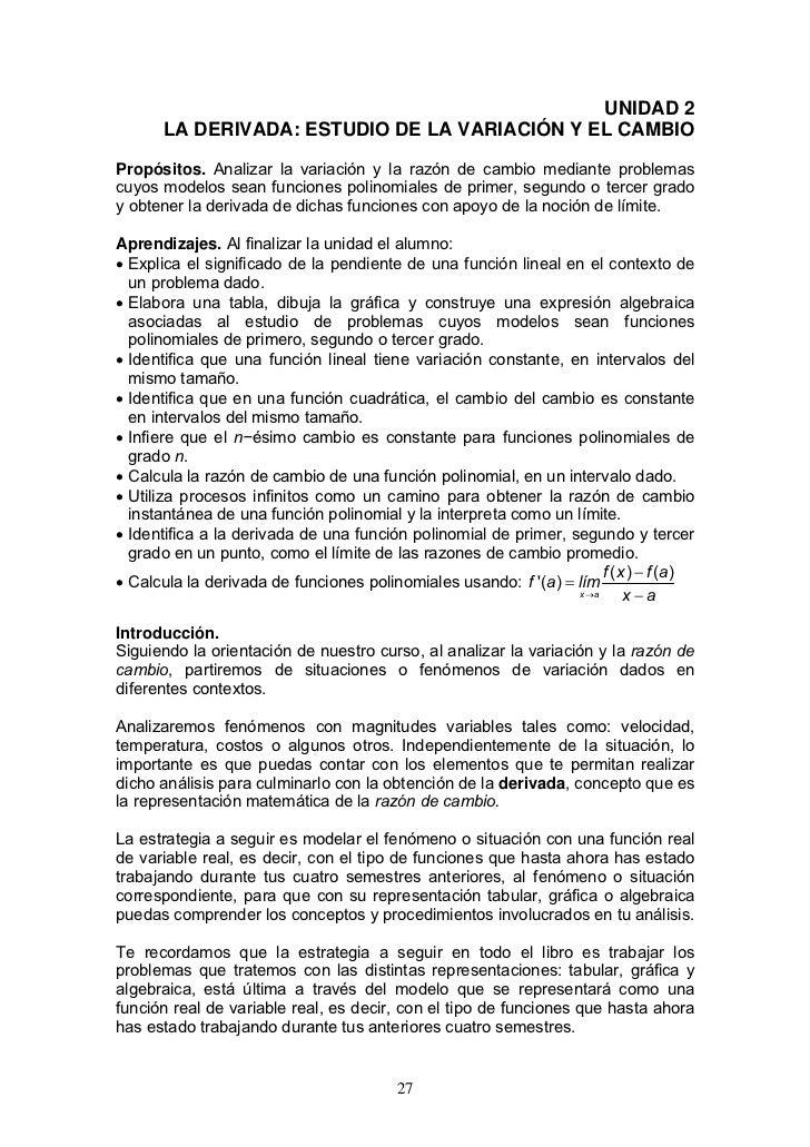 UNIDAD 2       LA DERIVADA: ESTUDIO DE LA VARIACIÓN Y EL CAMBIOPropósitos. Analizar la variación y la razón de cambio medi...