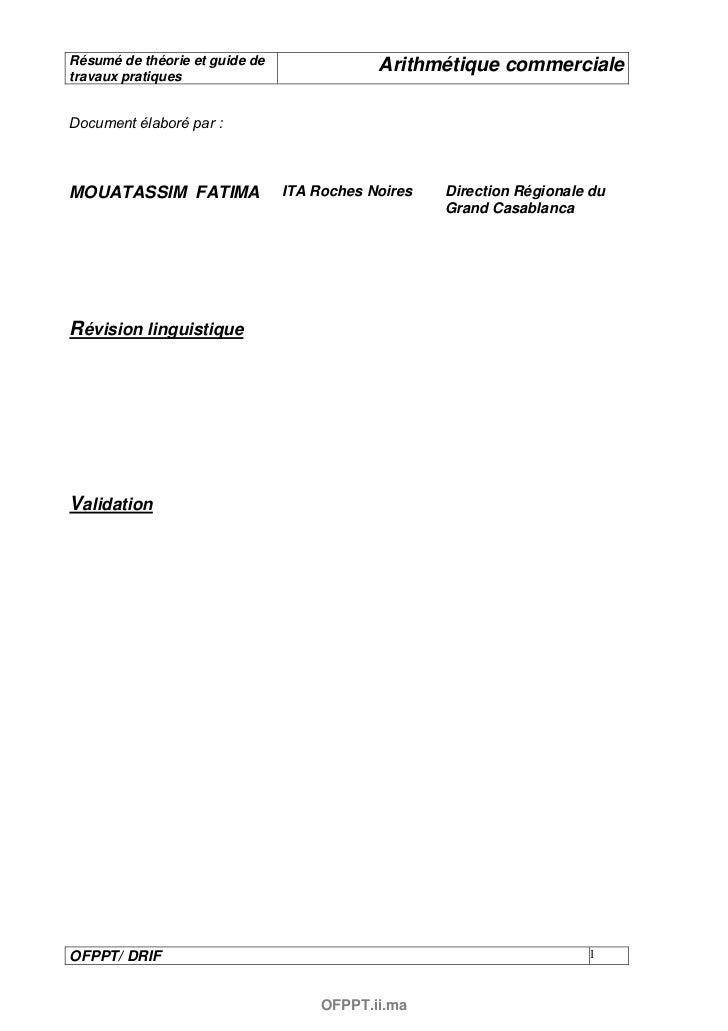 Résumé de théorie et guide de               Arithmétique commercialetravaux pratiquesDocument élaboré par :MOUATASSIM FATI...