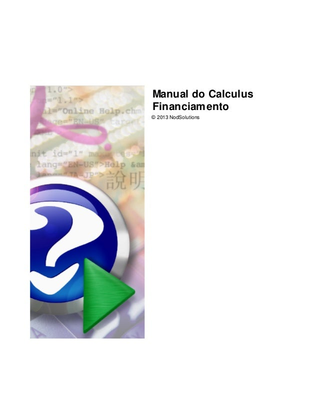 Manual do Calculus Financiamento © 2013 NodSolutions
