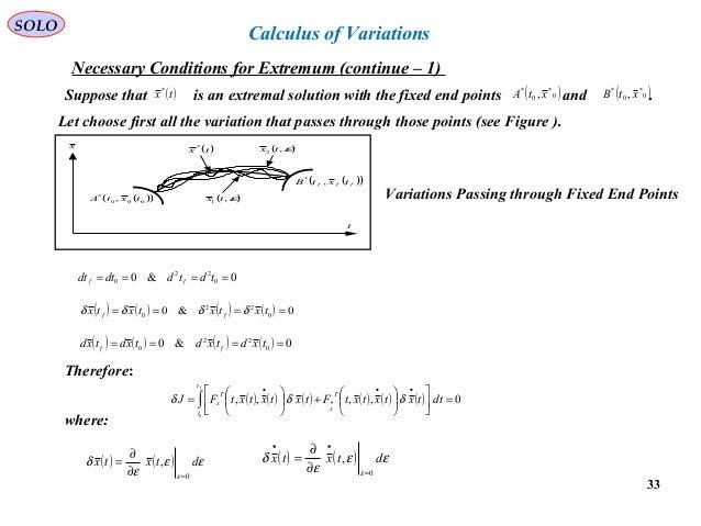 calculus of variation Calculus of variations 1 functional derivatives the fundamental equation of the calculus of variations is the euler-lagrange equation d dt f x.