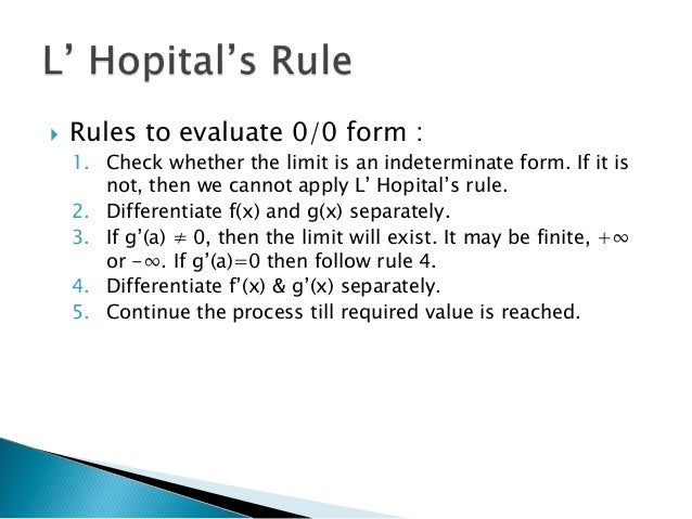 Indeterminate Forms and L' Hospital Rule