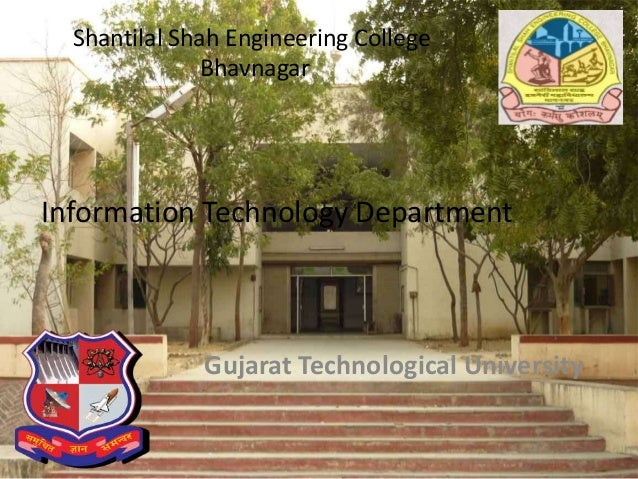Shantilal Shah Engineering College Bhavnagar Gujarat Technological University Information Technology Department