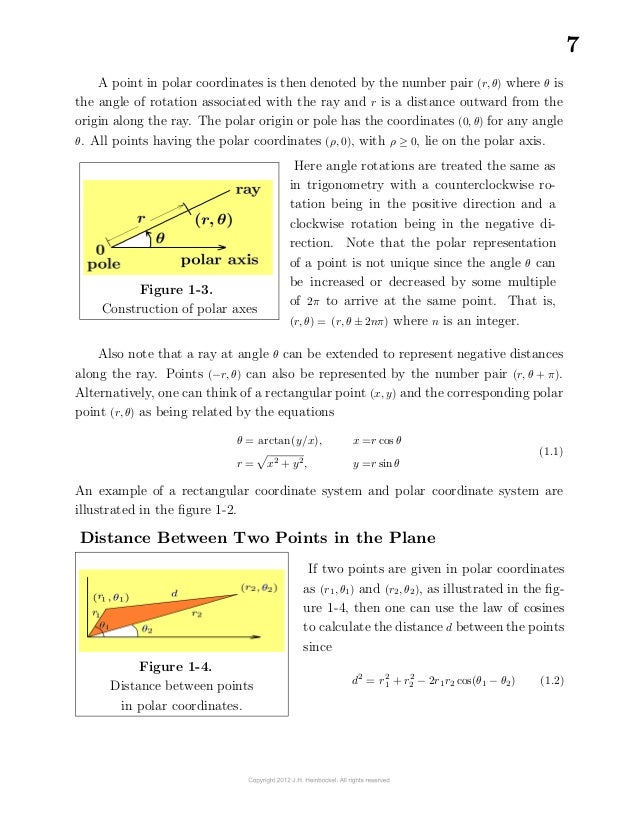 7A point in polar coordinates is then denoted by the number pair (r, θ) where θ isthe angle of rotation associated with ...