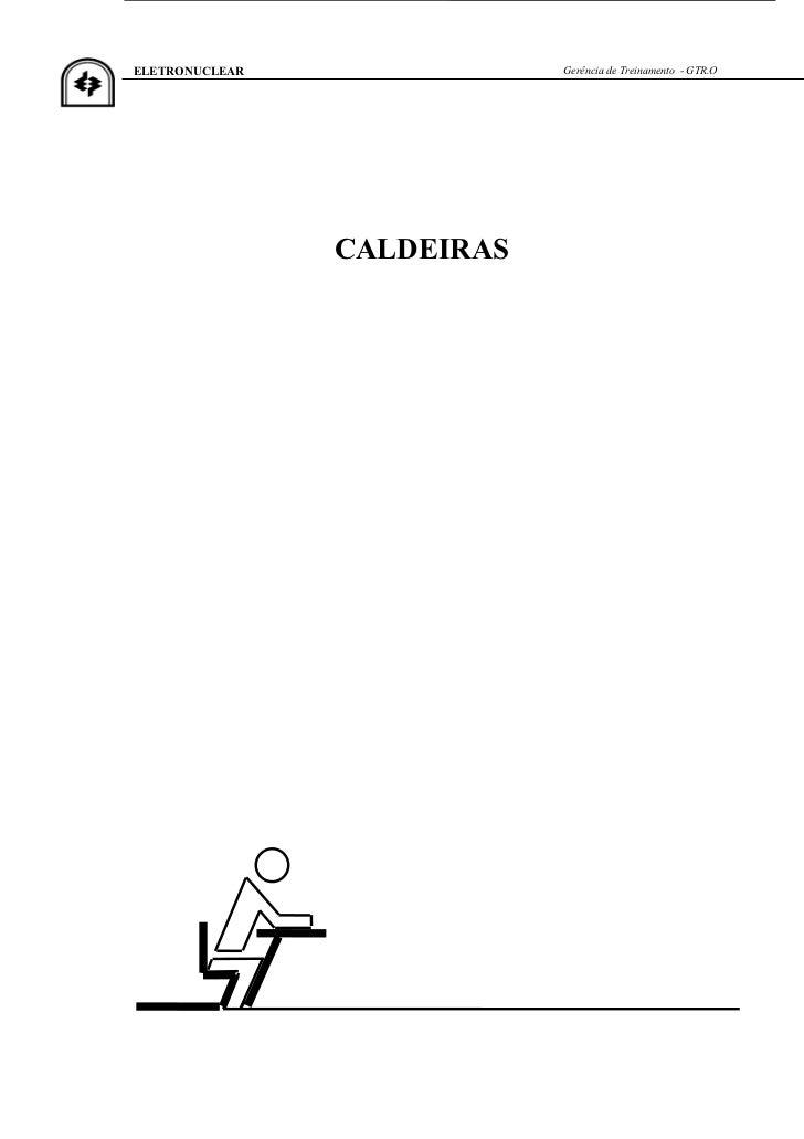 ELETRONUCLEAR               Gerência de Treinamento - GTR.O                CALDEIRAS