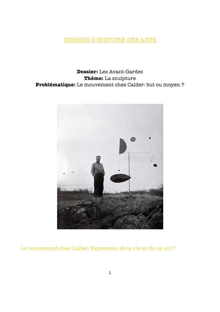 DOSSIER D'HISTOIRE DES ARTS                         Dossier: Les Avant-Gardes                        Thème: La sculpture  ...