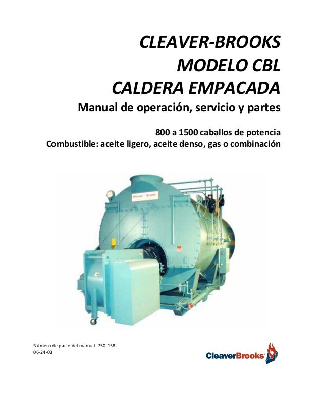caldera modelo cb cleaver brooks rh es slideshare net manual selmec de calderas cleaver brooks manual de operacion calderas cleaver brooks