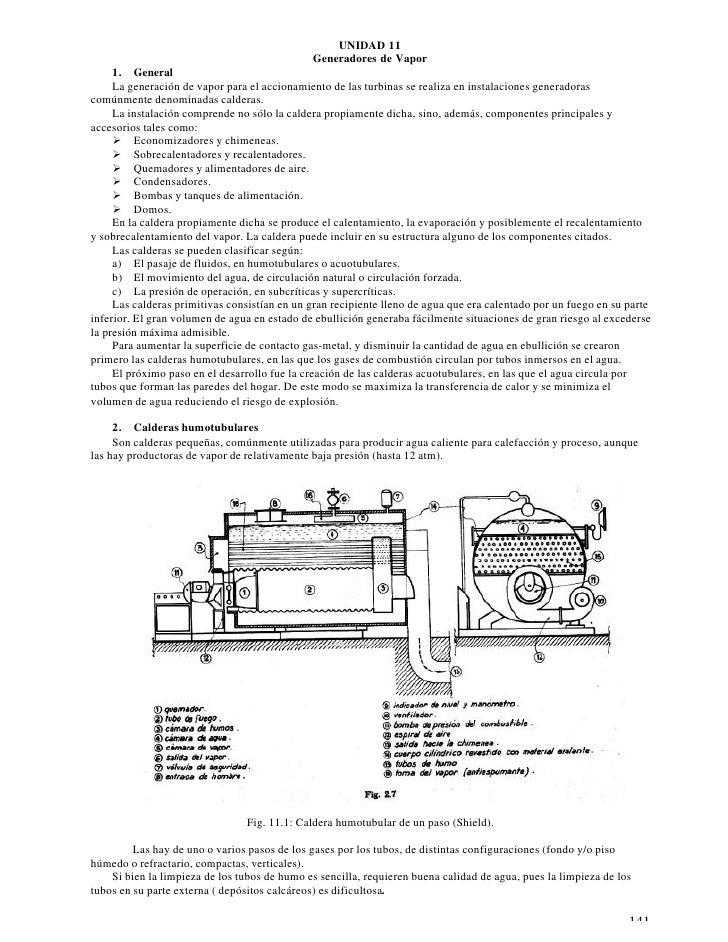 UNIDAD 11                                               Generadores de Vapor      1. General      La generación de vapor p...
