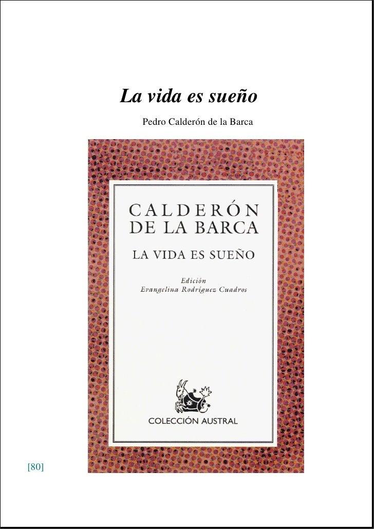 La vida es sueño          Pedro Calderón de la Barca     [80]