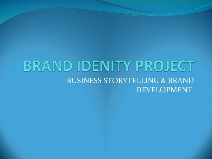 BUSINESS STORYTELLING & BRAND DEVELOPMENT