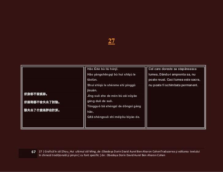 27                                            Hǎo lǚkè bù liú hénjī.                           Cel care doreste sa stapâne...