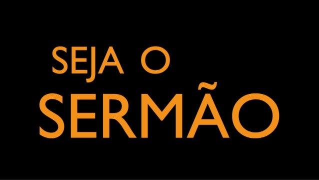 SEJA o _ SERMAO