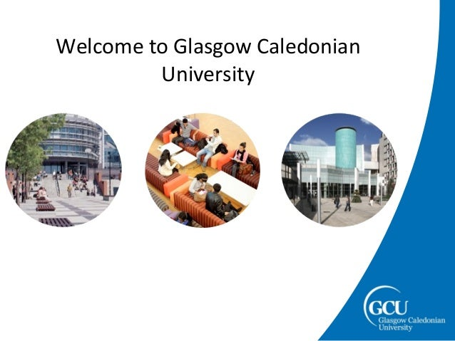 Welcome to Glasgow CaledonianUniversity