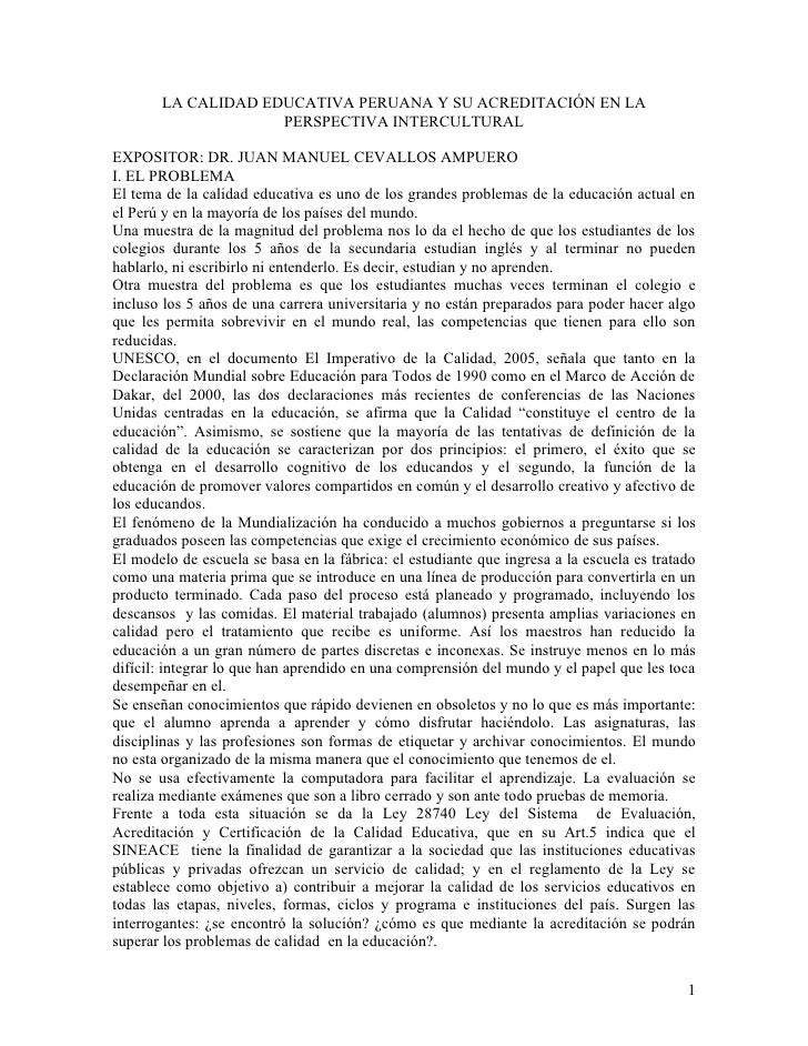 LA CALIDAD EDUCATIVA PERUANA Y SU ACREDITACIÓN EN LA                     PERSPECTIVA INTERCULTURAL  EXPOSITOR: DR. JUAN MA...