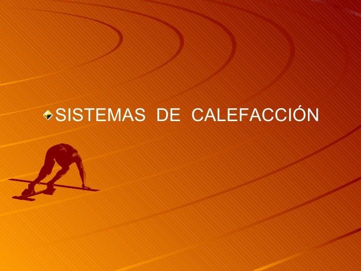 Calefaccion - Sistema de calefaccion ...