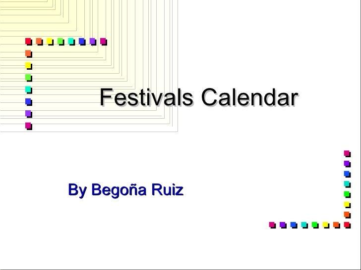 Festivals Calendar By Begoña Ruiz