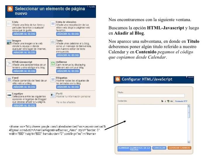Nos encontraremos con la siguiente ventana.  Buscamos la opción  HTML-Javascript  y luego en  Añadir al Blog . Nos aparece...