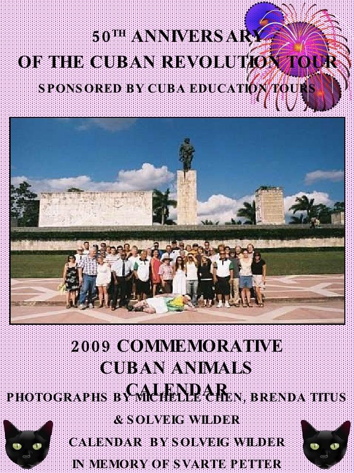 2009 COMMEMORATIVE CUBAN ANIMALS CALENDAR PHOTOGRAPHS BY MICHELLE CHEN, BRENDA TITUS & SOLVEIG WILDER CALENDAR  BY SOLVEIG...