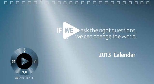 asktherightquestions, wecanchangetheworld. 2013 Calendar