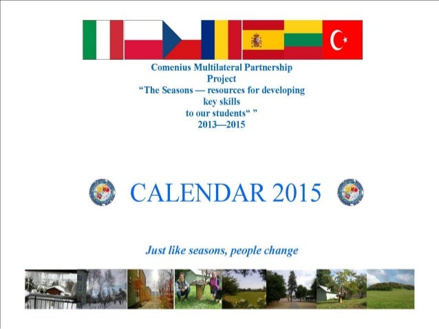 "[T7 ti' ""o  Comenius Multilateral Partnership Project ""The Seasons — resources for developing key skills to our students"" ..."