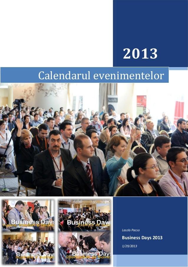 2013Calendarul evenimentelor               Laszlo Pacso               Business Days 2013               1/29/2013