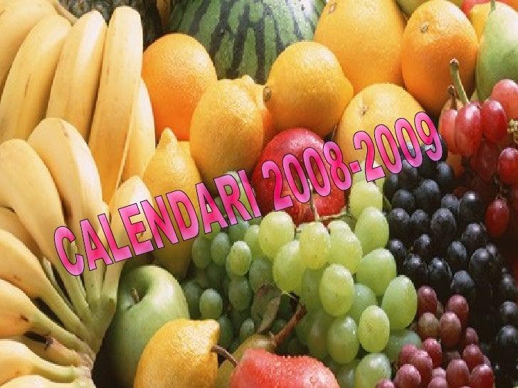 CALENDARI 2008-2009