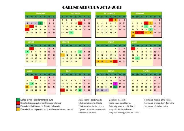 CALENDARI CURS 2012-2013                     SETEMBRE                                  OCTUBRE                            ...