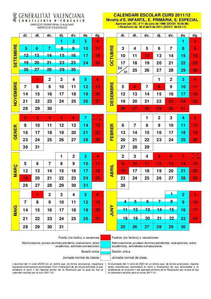 CALENDARI ESCOLAR CURS 2011/12                                                                                  Nivells d'...