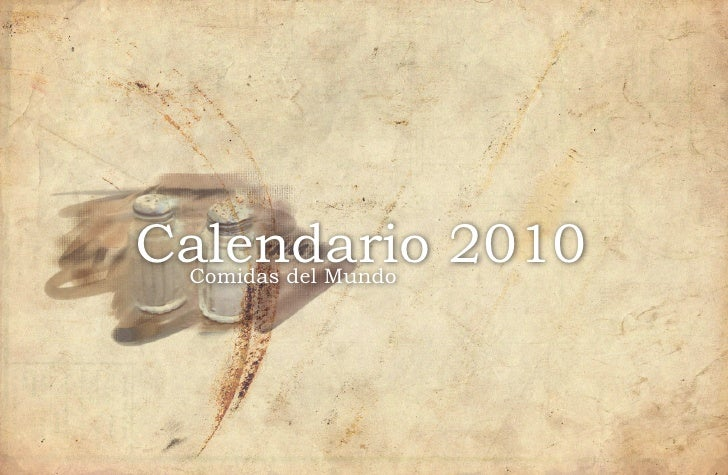 Calendario 2010  Comidas del Mundo