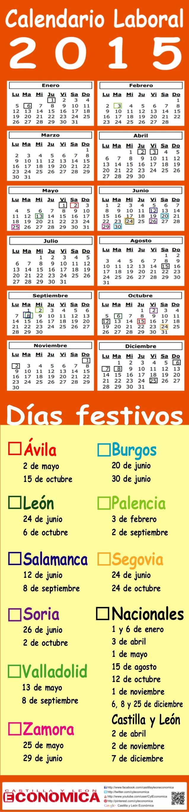 Días festivos  Ávila  2 de mayo  15 de octubre  Burgos  20 de junio  30 de junio  León  24 de junio  6 de octubre  Palenci...