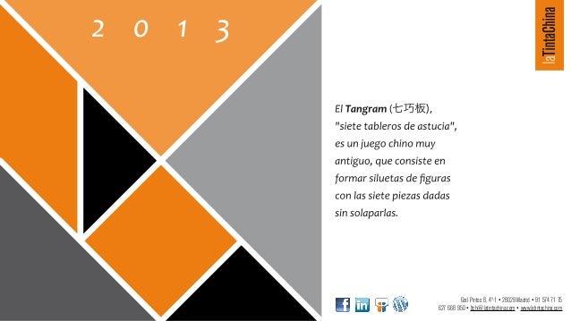 Gral Pintos 8, 4º-1 • 28029 Madrid • 91 574 71 75627 668 950 • ltch@latintachina.com • www.latintachina.com
