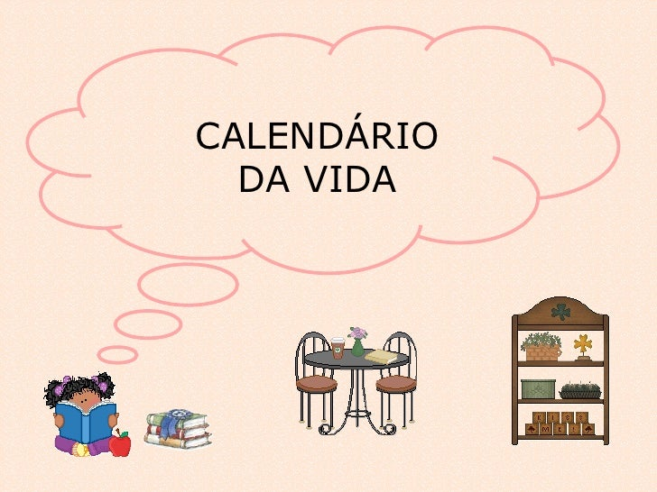 CALENDÁRIO DA VIDA
