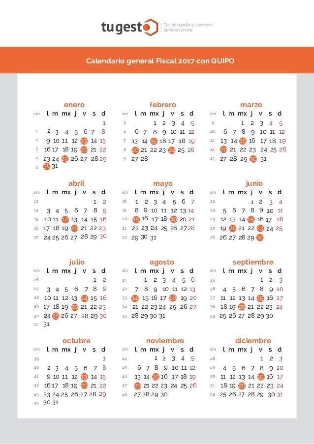 Calendario general Fiscal 2017 con QUIPO tugest Tus abogados y asesores también online noviembre sm l m mx j v s d 44 5 45...