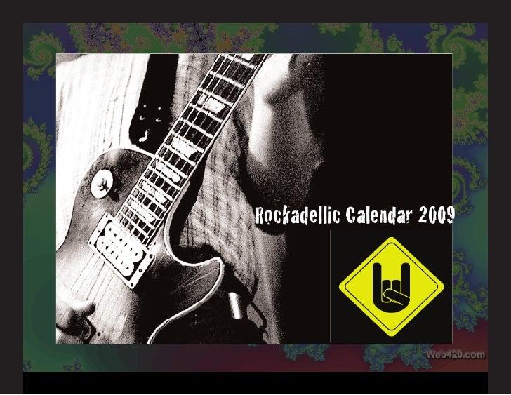 Rockadellic Calendar 2009
