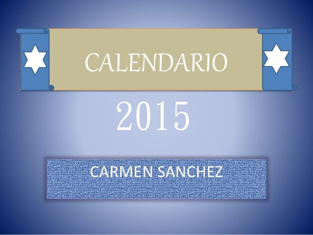 CALENDARIO  2015  CARMEN SANCHEZ