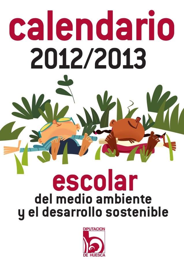 calendario  2012/2013     escolar  del medio ambientey el desarrollo sostenible