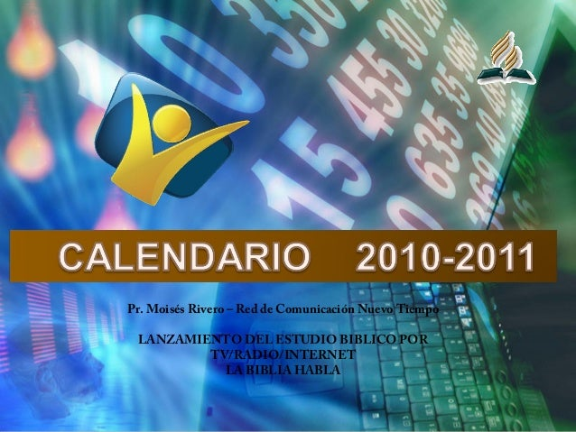 Pr. Moisés Rivero – Red de Comunicación Nuevo Tiempo LANZAMIENTO DEL ESTUDIO BIBLICO POR TV/RADIO/INTERNET LA BIBLIA HABLA