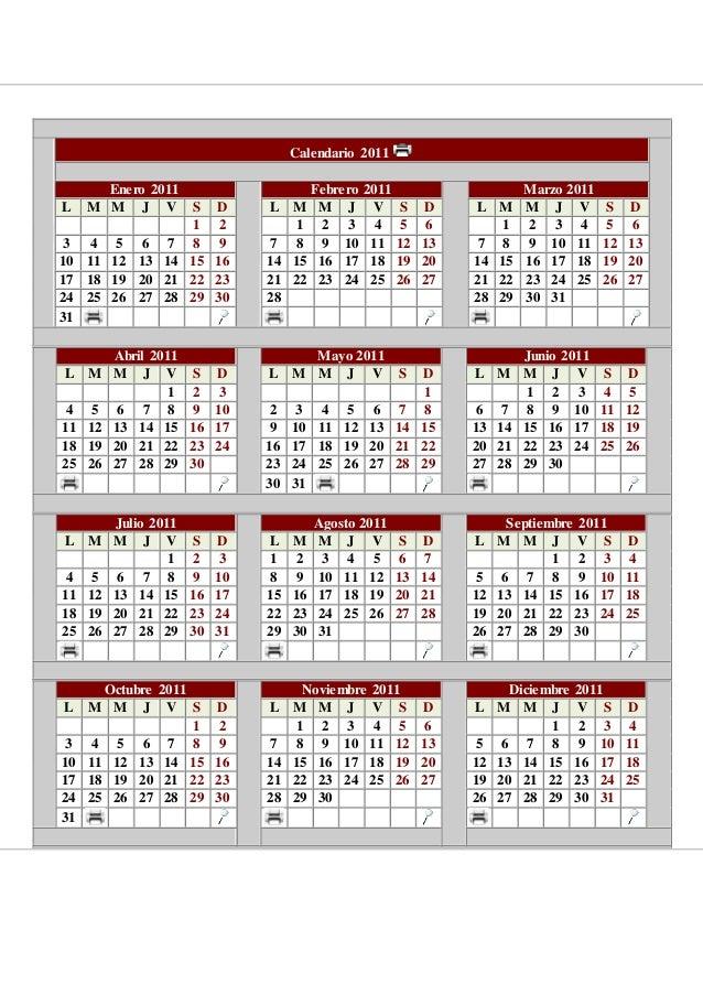 Calendario 2011 Enero 2011 Febrero 2011 Marzo 2011 L M M J V S D L M M J V S D L M M J V S D 1 2 1 2 3 4 5 6 1 2 3 4 5 6 3...