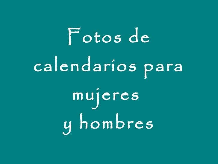 Fotos de calendarios para mujeres  y hombres