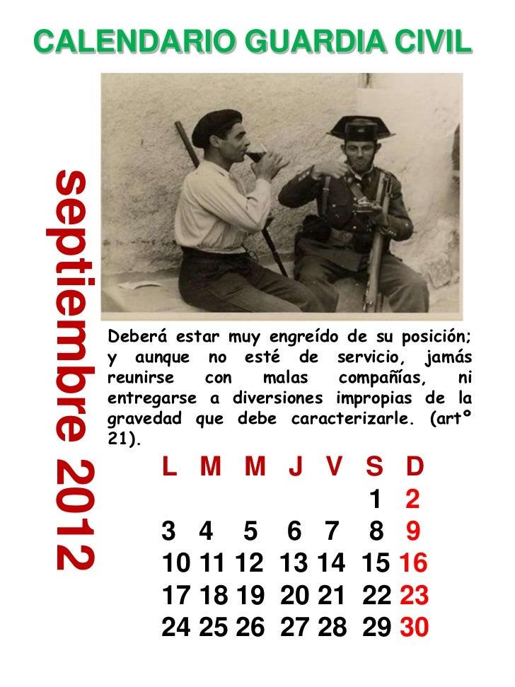 CALENDARIO GUARDIA CIVILseptiembre 2012                  Deberá estar muy engreído de su posición;                  y aunq...