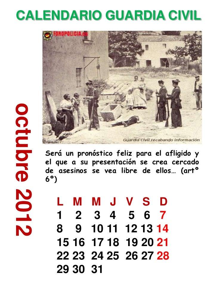 CALENDARIO GUARDIA CIVILoctubre 2012               Será un pronóstico feliz para el afligido y               el que a su p...