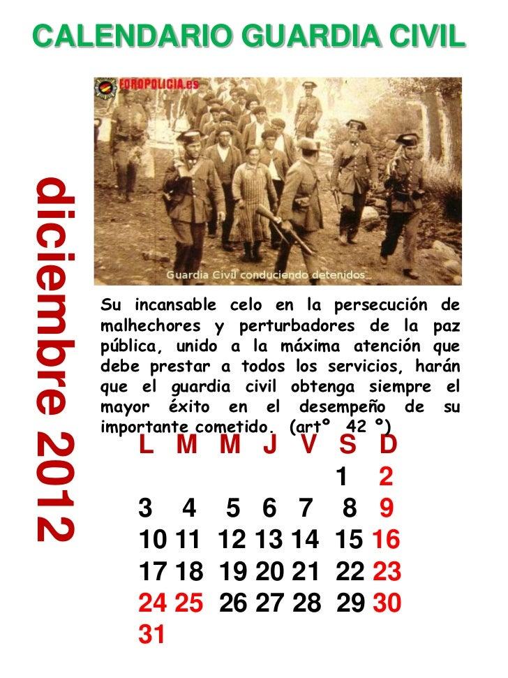 CALENDARIO GUARDIA CIVILdiciembre 2012                 Su incansable celo en la persecución de                 malhechores...