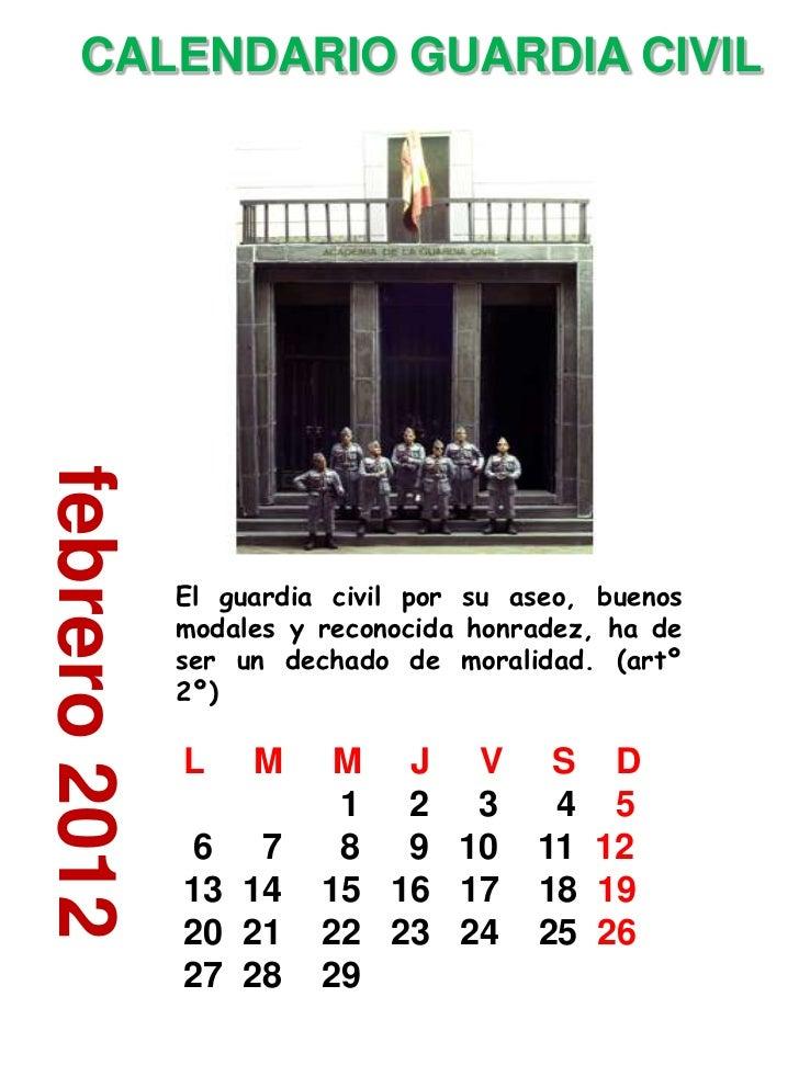 ACALENDARIO GUARDIA CIVILfebrero 2012               El guardia civil por su aseo, buenos               modales y reconocid...