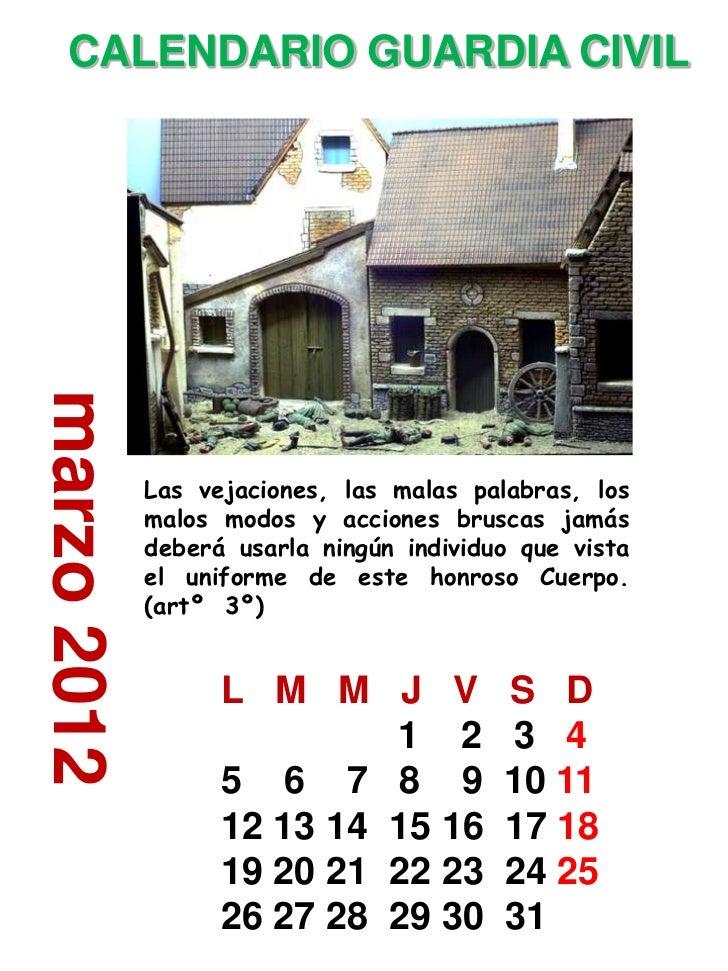 CALENDARIO GUARDIA CIVILmarzo 2012             Las vejaciones, las malas palabras, los             malos modos y acciones ...