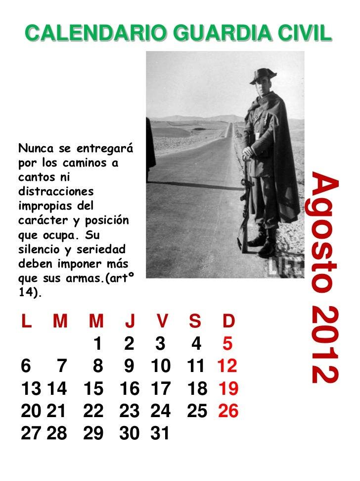 CALENDARIO GUARDIA CIVILNunca se entregarápor los caminos acantos ni                                Agosto 2012distraccion...
