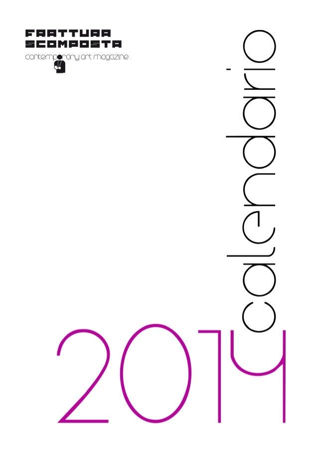 Calendario Frattura Scomposta 2014