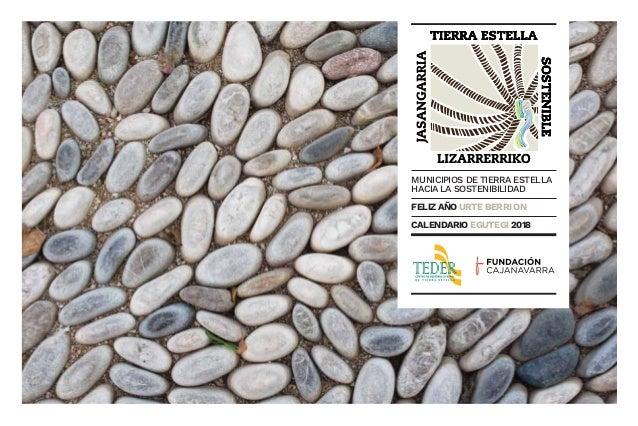 MUNICIPIOS DE TIERRA ESTELLA HACIA LA SOSTENIBILIDAD FELIZ AÑO URTE BERRI ON CALENDARIO EGUTEGI 2018 CALENDARIO 2018 teder...