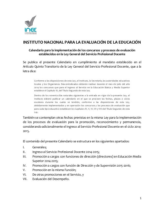 INSTITUTO NACIONAL PARA LA EVALUACIÓN DE LA EDUCACIÓN Calendario para la implementación de los concursos y procesos de eva...