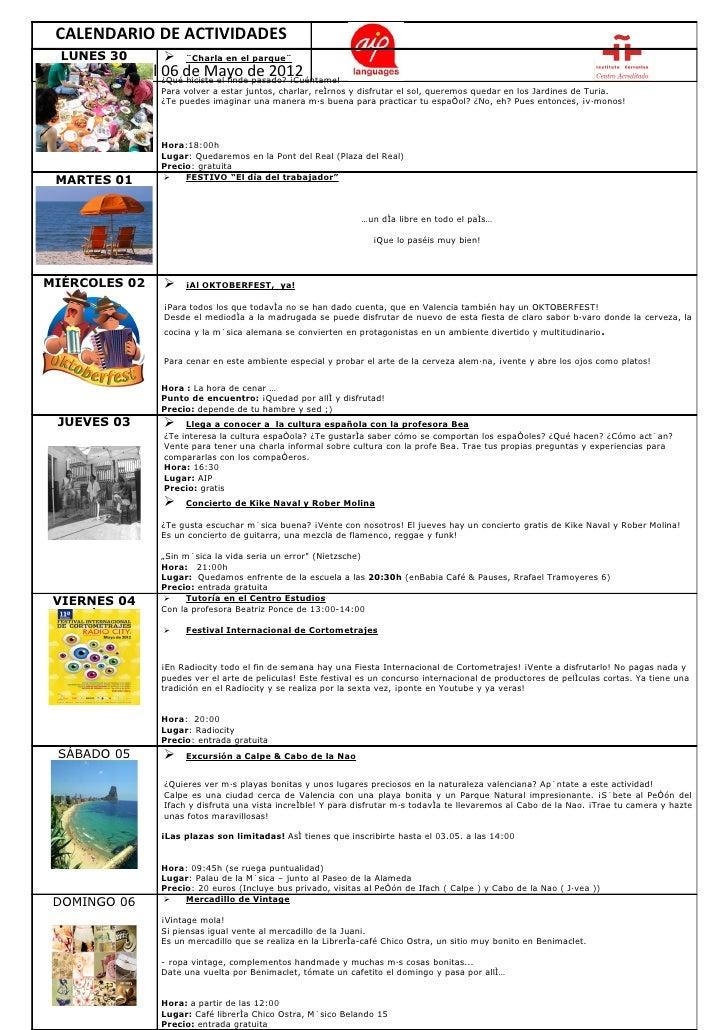 CALENDARIO DE ACTIVIDADES    LUNES 30                ¨Charla en el parque¨Del 30 de Abril al 06 de Mayo de 2012          ...