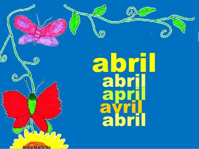 abril abril april avril abril