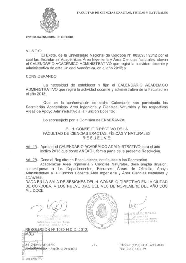 FACULTAD DE CIENCIAS EXACTAS, FÍSICAS Y NATURALESUNIVERSIDAD NACIONAL DE CÓRDOBAV I S T O :El Expte. de la Universidad Nac...
